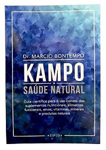 Ed. Tagore Livro Kampo • Saúde Natural - Guia Para Uso de Alimentos Funcionais, Vitaminas e Minerais