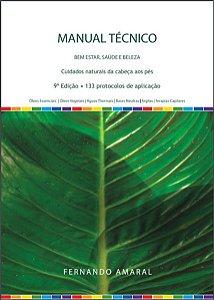 WNF Livro Manual Técnico de Aromaterapia - Cuidados Naturais da Cabeça aos Pés