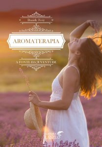 Ed. Laszlo Livro Aromaterapia: A Fonte da Juventude