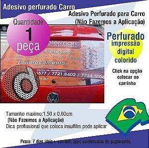 Adesivo Perfurado para Carros (Não Fazemos a Aplicação)