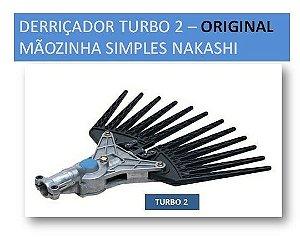 Derriçador Turbo 2 Mãozinha Simples da Nakashi