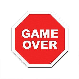 Placa Trânsito Decorativa - Game Over