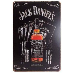 Placa de Metal Jack Daniels are better - Cartas
