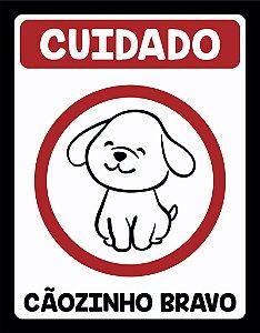 Placa Decorativa CUIDADO, Cãozinho Bravo