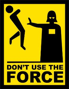 Placa Decorativa Don´t Use the Force