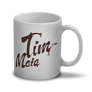 Caneca de Porcelana 300ml - Tim Maia Chocolate