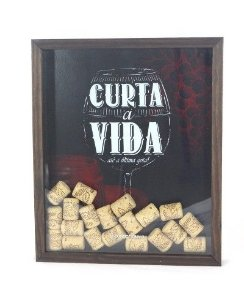 Quadro Vidro Porta Rolhas Vinho. Curta a Vida