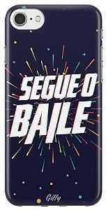 Capinha para iPhone 7 Plus - Segue o baile
