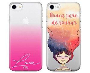 Capinhas para iPhone 7 Plus - Pink Love / Nunca pare de sonhar - Kit com 2 und