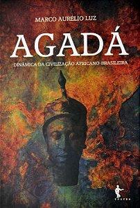 Agadá: dinâmica da civilização africano-brasileira