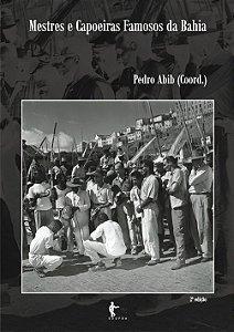 Mestres e capoeiras famosos da Bahia