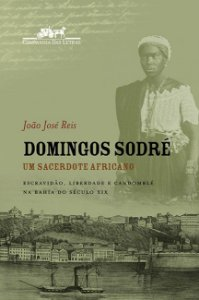 DOMINGOS SODRÉ um sacerdote africano