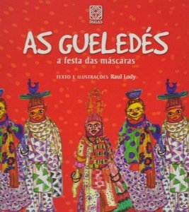 As gueledés - a festa das máscaras