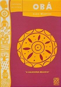 Obá - A Amazona Belicosa