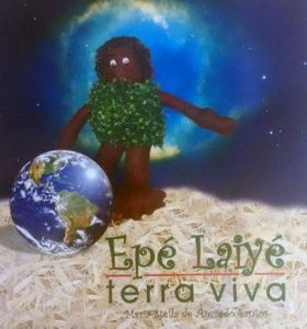 Epé Laiyé - Terra Viva