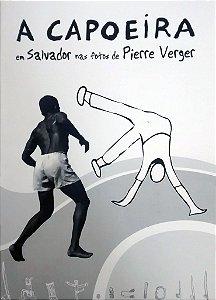 A Capoeira em Salvador na fotos de Pierre verger
