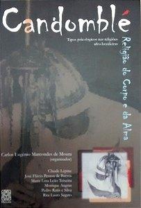 CANDOMBLE: UMA RELIGIAO DO CORPO E DA ALMA