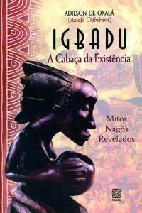 Igbadu a Cabaca da Existencia