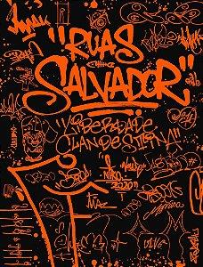 RUAS SALVADOR: LIBERDADE CLANDESTINA