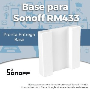 Base Sonoff RM433