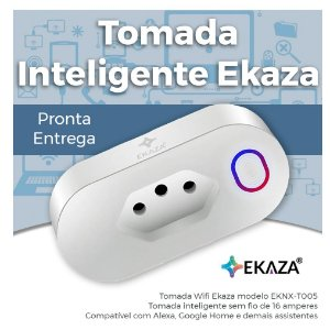 Tomada Inteligente EKAZA - Wifi - Automação Residencial - Smart Home - EKNX-T005
