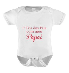 Body Divertido ou Camisetinha 1º dia dos pais com o papai- Menina