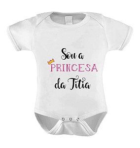 Body ou Camiseta Sou a Princesa da Titia