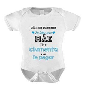 Body ou Camiseta Personalizada - Mãe Ciumenta