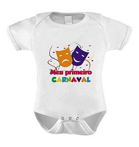 Body ou Camiseta Divertido - Meu Primeiro Carnaval Máscaras