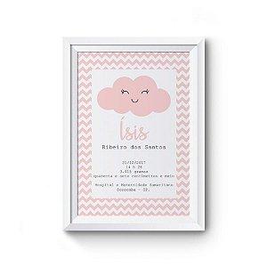 Quadro Decorativo Infantil - Dados de nascimento Nuvem Rosa chevron