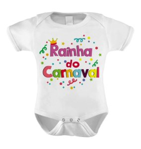 Body ou Camiseta Divertida - Rainha do Carnaval