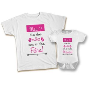 Kit Camiseta e Body Personalizado - Meu 1º Dia das Mães Pink