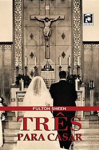 Três para casar