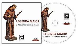 Legenda Maior - A vida de São Francisco de Assis