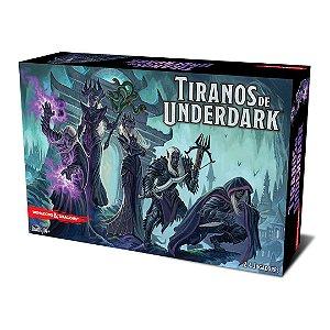 Pré venda - Tiranos de Underdark