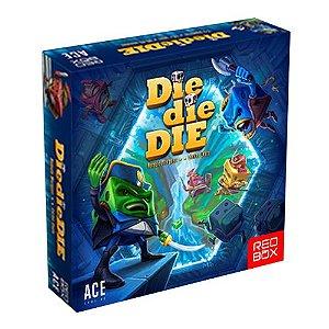 Pré Venda - Die Die Die