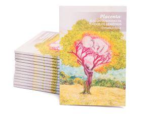 Livro - Placenta: o mais feminino de todos os remédios