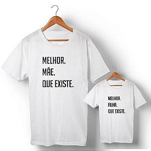 Kit Melhor Mãe Melhor Filha Branco Camiseta Unissex e Camisetinha Infantil