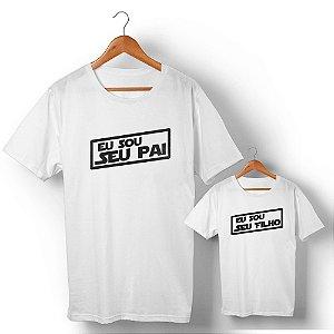 Kit Eu Sou Seu Pai Filho Branco Camiseta Unissex e Camisetinha Infantil