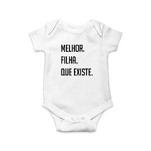 Body ou Camisetinha Infantil Melhor Filha Branco