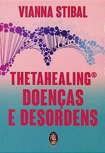 THETAHEALING | Doenças e Desordens