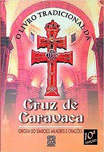 O LIVRO TRADICIONAL DA CRUZ DA CARAVACA