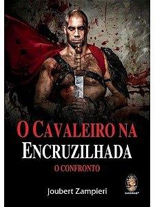 O CAVALEIRO NA ENCRUZILHADA