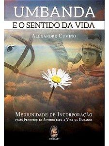 UMBANDA E O SENTIDO DA VIDA.