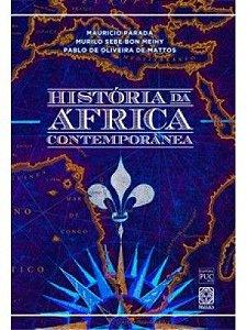 HISTÓRIA DA ÁFRICA CONTEMPORÂNEA