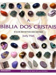 A BÍBLIA DOS CRISTAIS - Volume 1