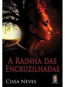 A RAINHA DAS ENCRUZILHADAS
