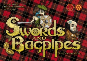 Swords and Bagpipes + promos