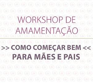 Workshop de Amamentação para mães e pais