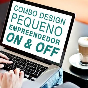 Combo Design Pequeno Empreendedor On & Off